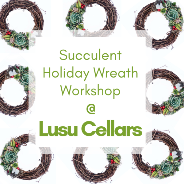 succulent holiday wreath workshop